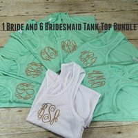 One Bride-Six Bridesmaids Tank Top Bundle | Bachelorette Tank Tops | Monogram Tank Top | Persoanlized Tank Top | Monogram Racerback
