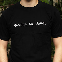 GRUNGE IS DEAD, KURT COBAIN, NIRVANA T-SHIRT, BNWOT, ALL SIZES,