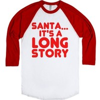 Santa...it's A Logn Story B Tee-Unisex White/Red T-Shirt