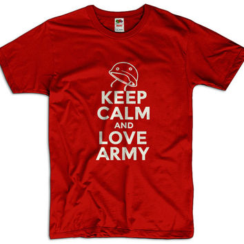 Keep Calm And Love Army  Men Women Ladies Funny Joke Geek Clothes Soldier T shirt Tee Gift Present