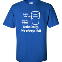 Half Full Half Empty Funny T-Shirt Tee Shirt T Shirt Mens Ladies Womens Modern Nerd Geek Computer Silly Tee ML-041