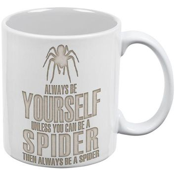 DCCKJY1 Always Be Yourself Spider White All Over Coffee Mug Set Of 2