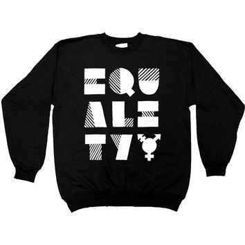 EQUALITY -- Women's Sweatshirt