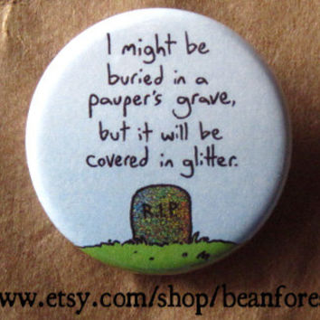 pauper's grave - pinback button badge