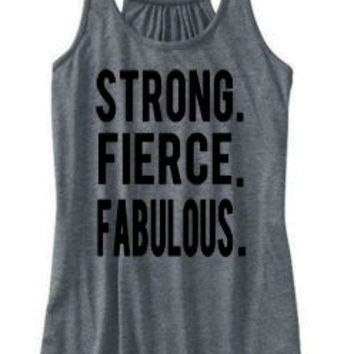 Strong, Fierce, Fabulous, Workout Tank Top, Fitness Tank, Gym Shirt, Fitness Motivation