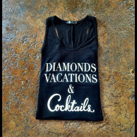 Diamonds vacations & cocktails racer back tank