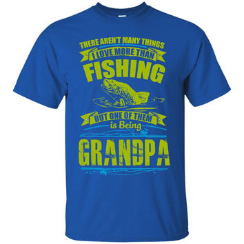 I Love Fishing and Being a Grandpa T-Shirt