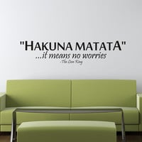 Children Wall Decals - Nursery Wall Decal - Kids Room Decor -  Vinyl Decal Quote - Hakuna Matata - It means no worries - The Lion King -
