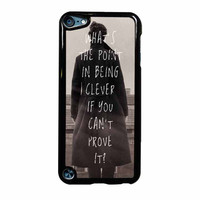 Sherlock Holmes Benedict Cumberbatch Quote iPod Touch 5th Generation Case