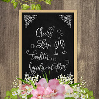 DIY wedding decorations, Chalkboard art, Wedding chalkboard signs, Cheers to love, Rustic themed wedding decor, Rustic wedding decorations