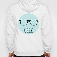 GEEK IN ACQUA Hoody by colorstudio