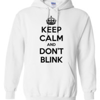 Keep calm and don't blink (Doctor Who) Hoodie