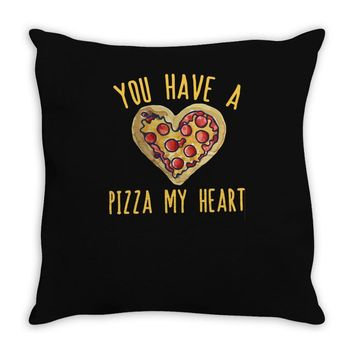 you have a pizza my heart Throw Pillow
