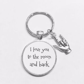 I Love You To The Moon And Back Sign Language Hand Friend Gift Keychain