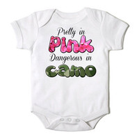 Pretty in Pink Dangerous in Camo Baby Girl Hunting Onesuit Bodysuit