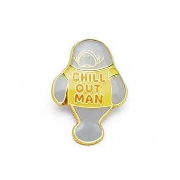 """Chill Out Man"" Enamel Pin"