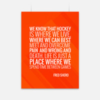 Fred Shero Hockey Quote Poster