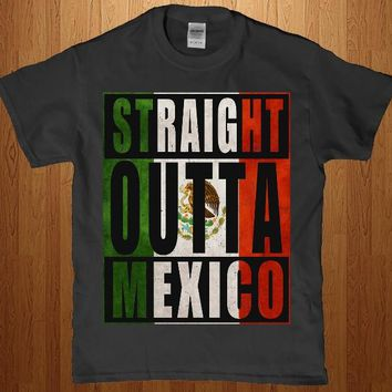 Straight outta Mexico adult awesome Unisex t-shirt