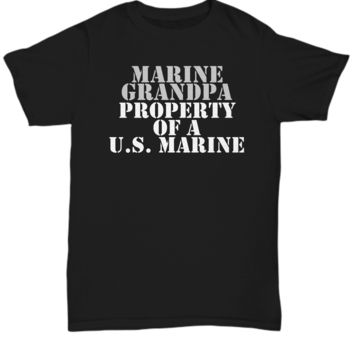 Military - Marine Grandpa - Property of a U.S. Marine