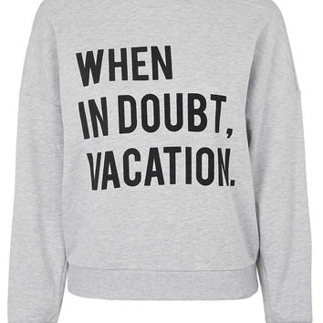 When In Doubt, Vacation Sweat By Kendall + Kylie at Topshop - Topshop