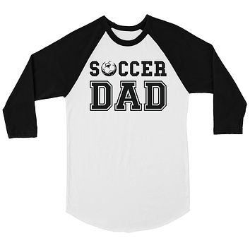 Soccer Dad Mens Baseball Shirt Thoughtful Loving Father's Day Gift