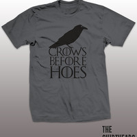 Crows Before Hoes Shirt - funny t-shirt, mens gift, thrones humor, Snow tee, tshirt, guys, Jon, game, red wedding, graphic, Lannisters