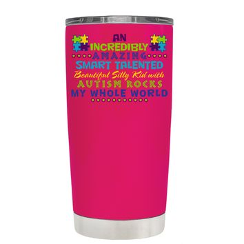TREK An Amazing Smart Talented Kid with Autism on Hot Pink 20 oz Tumbler Cup