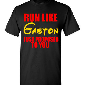 Run Like Gaston Just Propsed to You