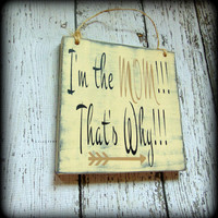 Gift For Mom, Funny Mom Sign, Mothers Day Gift, Rustic Wood Sign, Handmade Wooden Plaque, Farmhouse Decor, Custom Wall Art, Gifts Under 20