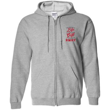 The Meaning Of Life Is To Find Your Gift, The Purpose Of Life Is To Give It Away Zip Up Hooded Sweatshirt