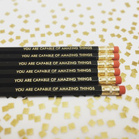 You Are Capable of Amazing Things Pencil Set