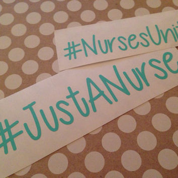 Just a Nurse | Nurse Decal | Nurses United | NurseUnite Decal | Stethoscope Vinyl Decal  | JustANurse Decal | Nurse Decal