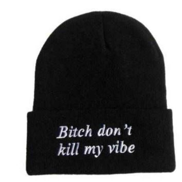 """""""Bitch Don't Kill My Vibe"""" Fitted Hat"""