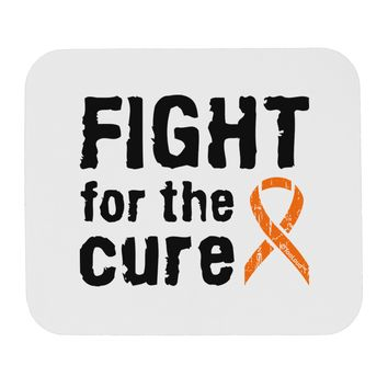 Fight for the Cure - Orange Ribbon Leukemia Mousepad