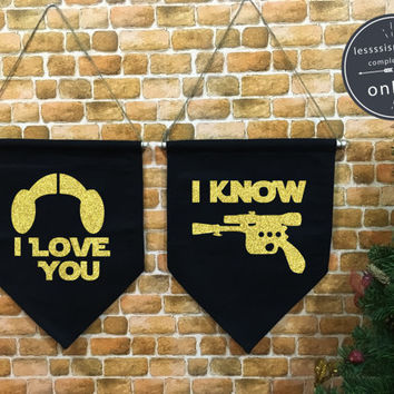 I love you I know, Star Wars baner flag hanging wall banner flag, wall hanging decoration Luke and Leia, Mr and Mrs,Wedding gift