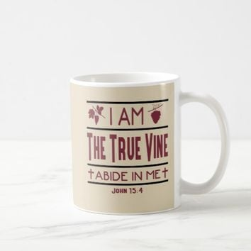 I Am The True Vine Christian Coffee Mug