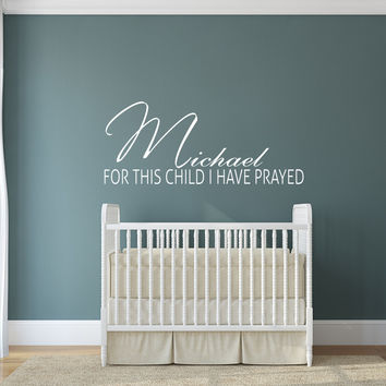 Personalized for this child I have prayed name wall decal