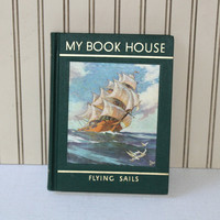 "My Book House vol 8 ""Flying Sails"" by Olive Beaupre Miller , Children's Classic Story Book c. 1965 for Older Children , Tales of the Sea"