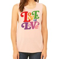 Love is Love Pride Muscle Tank