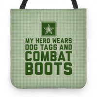 My Hero Wears Dog Tags And Combat Boots