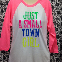 Just A Small Town 3/4 Sleeve Neon Pink Shirt