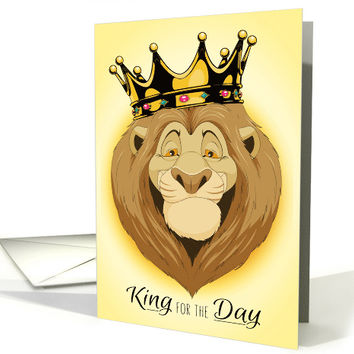 King for the Day Lion with Crown for Father's Day card