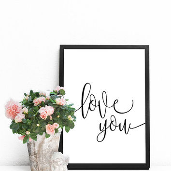 Quote prints, Love print, Love wall art, Love poster, Large wall art quotes, Love wall decor, Love artwork, PRINTABLE love quotes for wall