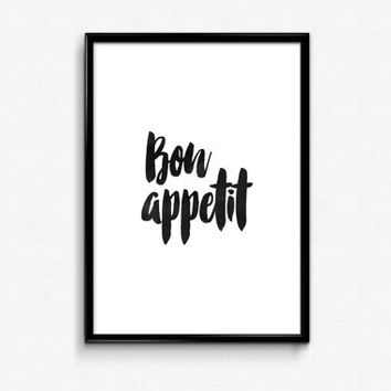 bon appetit print,printable wall art,home decor,room decor,kitchen decor,french quote,best words,typography print,instant,black and white