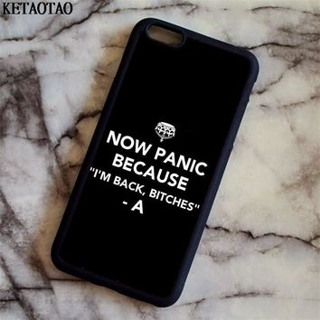 KETAOTAO Pretty little liars are back bitches Phone Cases for iPhone 4S 5C 5S 6S 7 8 X for Samsung Case Soft TPU Rubber Silicone