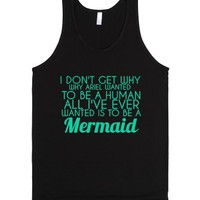I Wanted To Be A Mermaid-Unisex Black Tank