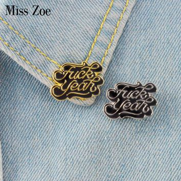 2pcs/set Gold silver enamel pins F--k yeah Letters brooches Denim Shirt lapel pin Buckle Badge Dark Jewelry Gift for friends