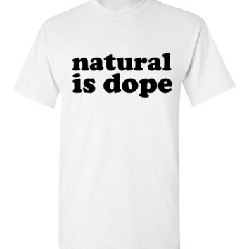 Natural is Dope