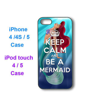 keep calm and be a mermaid -- iPhone 4 case, iphone 5 case, ipod touch 4, ipod touch 5 case, personalized phone case