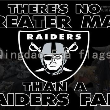 3x5ft There's No Greater Man Than A Oakland Raiders Fan Flag with Grommets